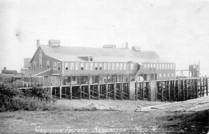 Canning factory in Robbinston